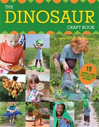 The Dinosaur Craft Book