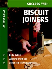 Success with Biscuit Joiners