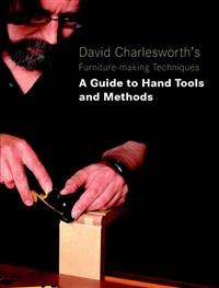 David Charlesworth's Furniture-Making Techniques