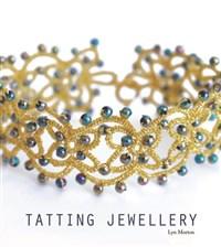 Tatting Jewellery