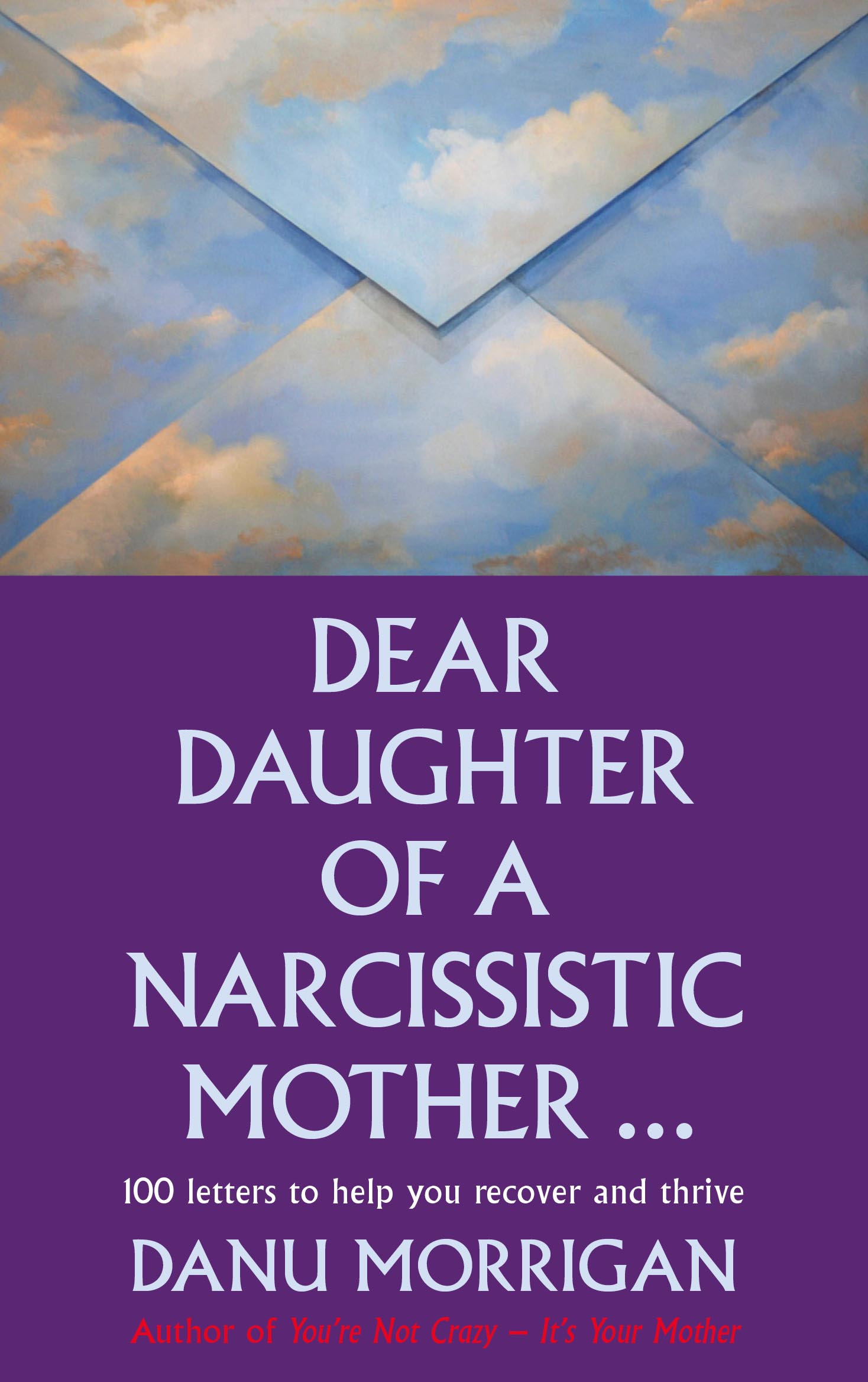 Dear Daughter of a Narcissisitic Mother