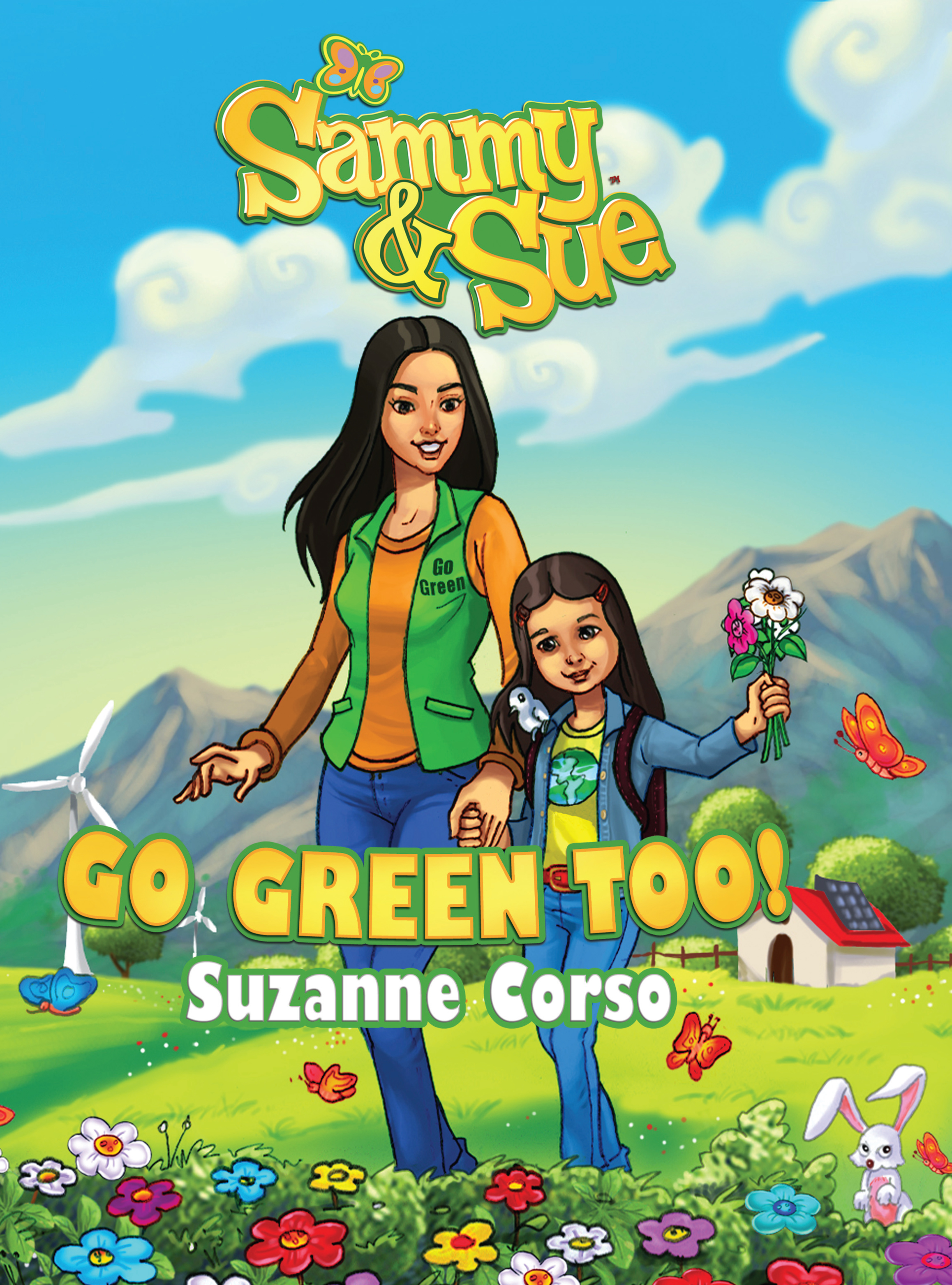 Sammy & Sue Go Green Too!