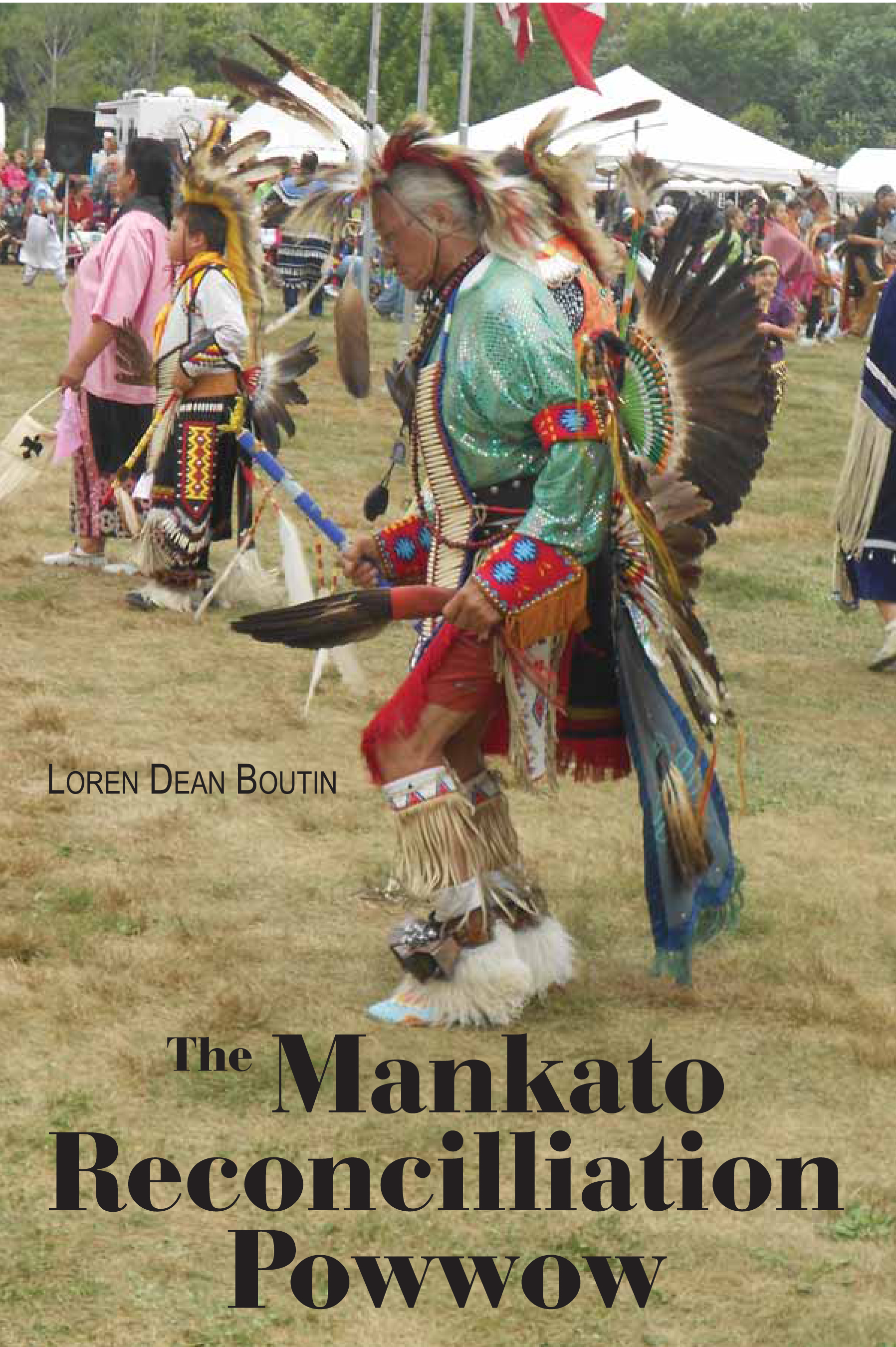 The Mankato Reconcilliation Powwow