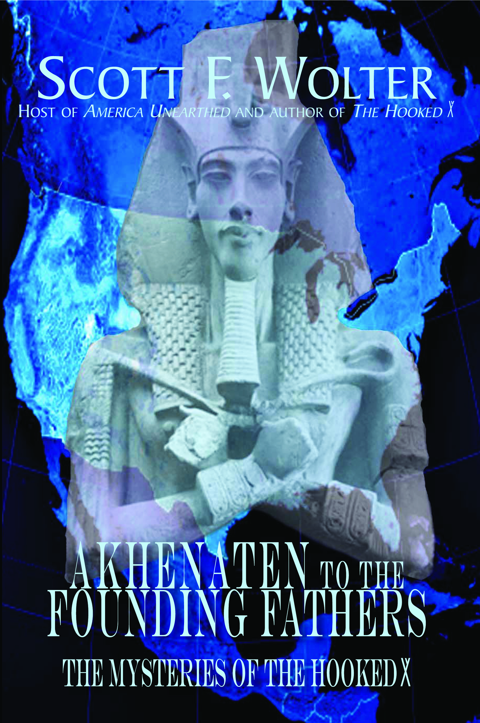 Akhenaten to the Founding Fathers
