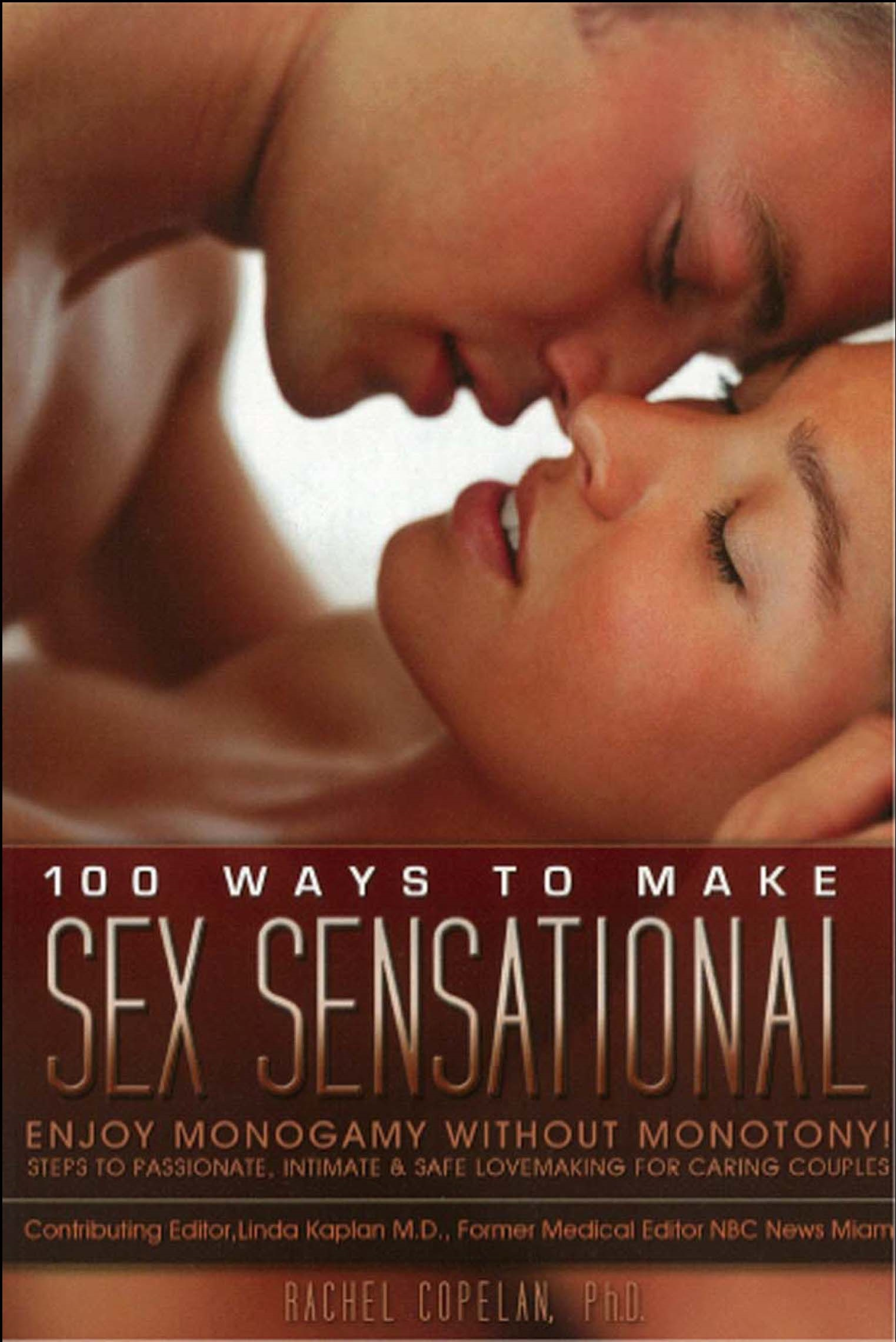 100 Ways to Make Sex Sensational