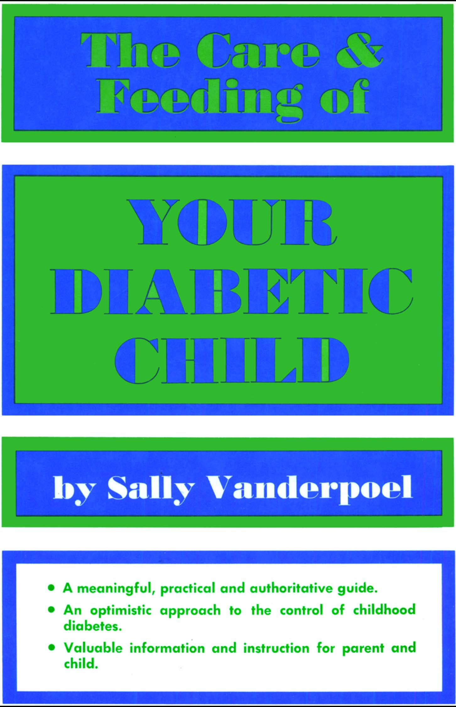 The Care & Feeding of Your Diabetic Child