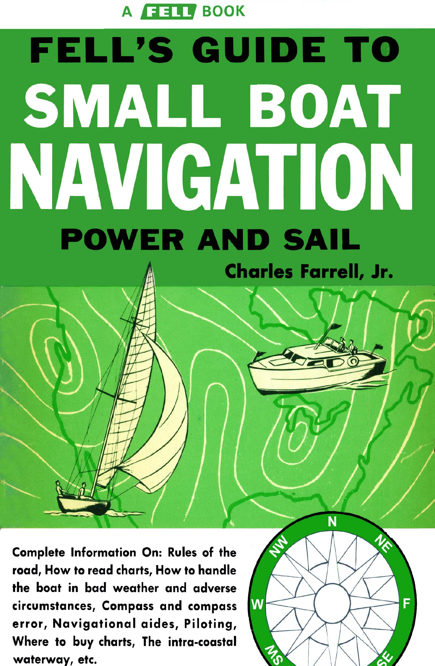 Fell's Guide to Small Boat Navigation - Power and Sail