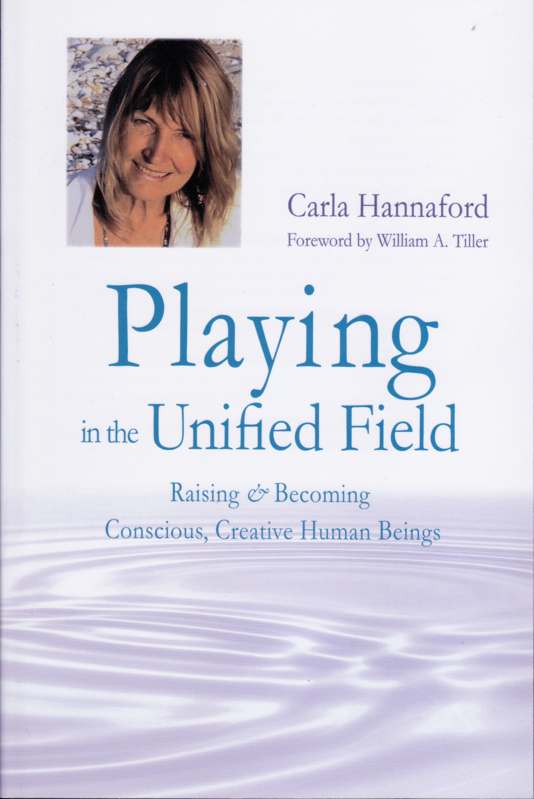 Playing in the Unified Field