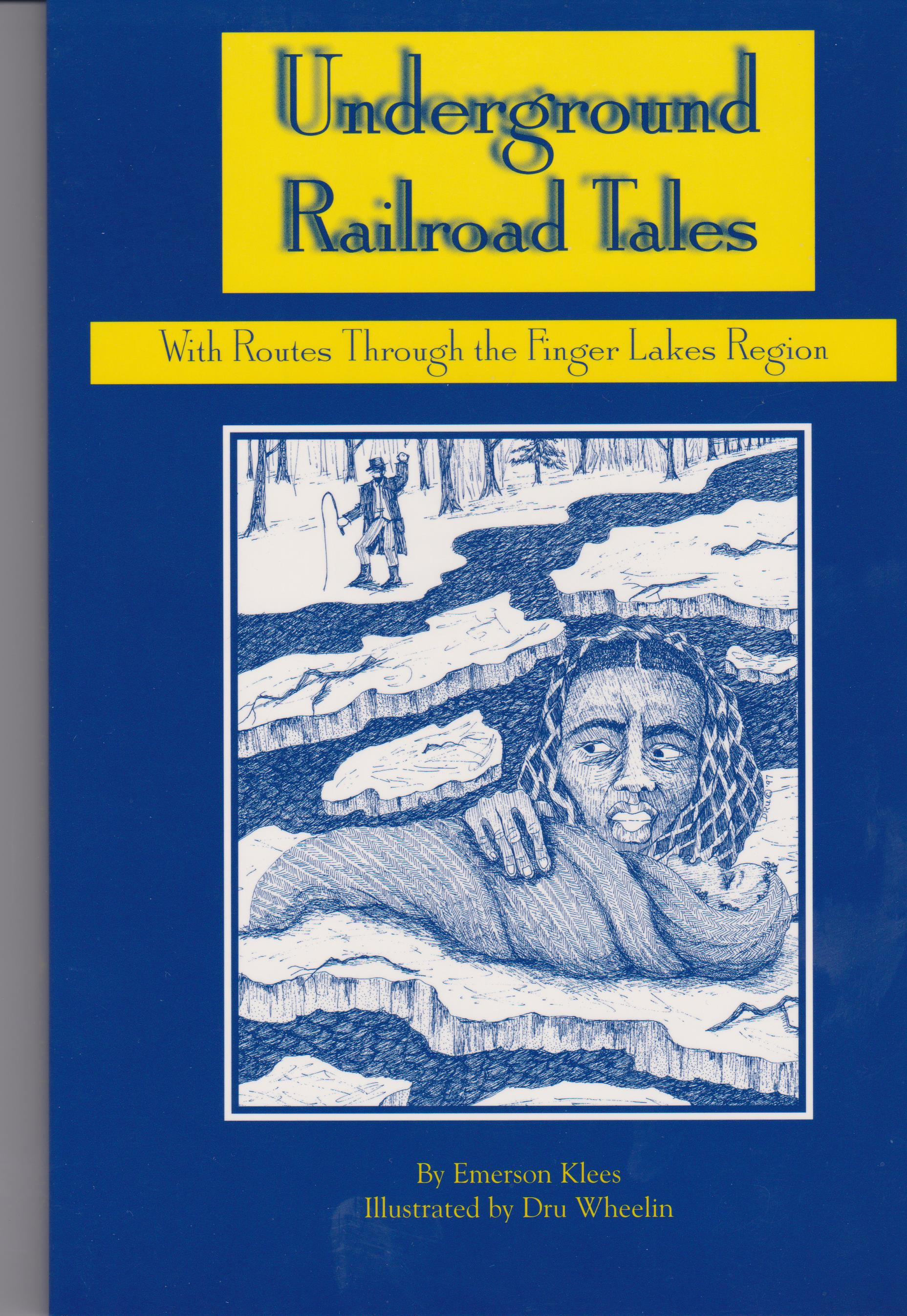 Underground Railroad Tales with Routes Through the Finger Lakes Region