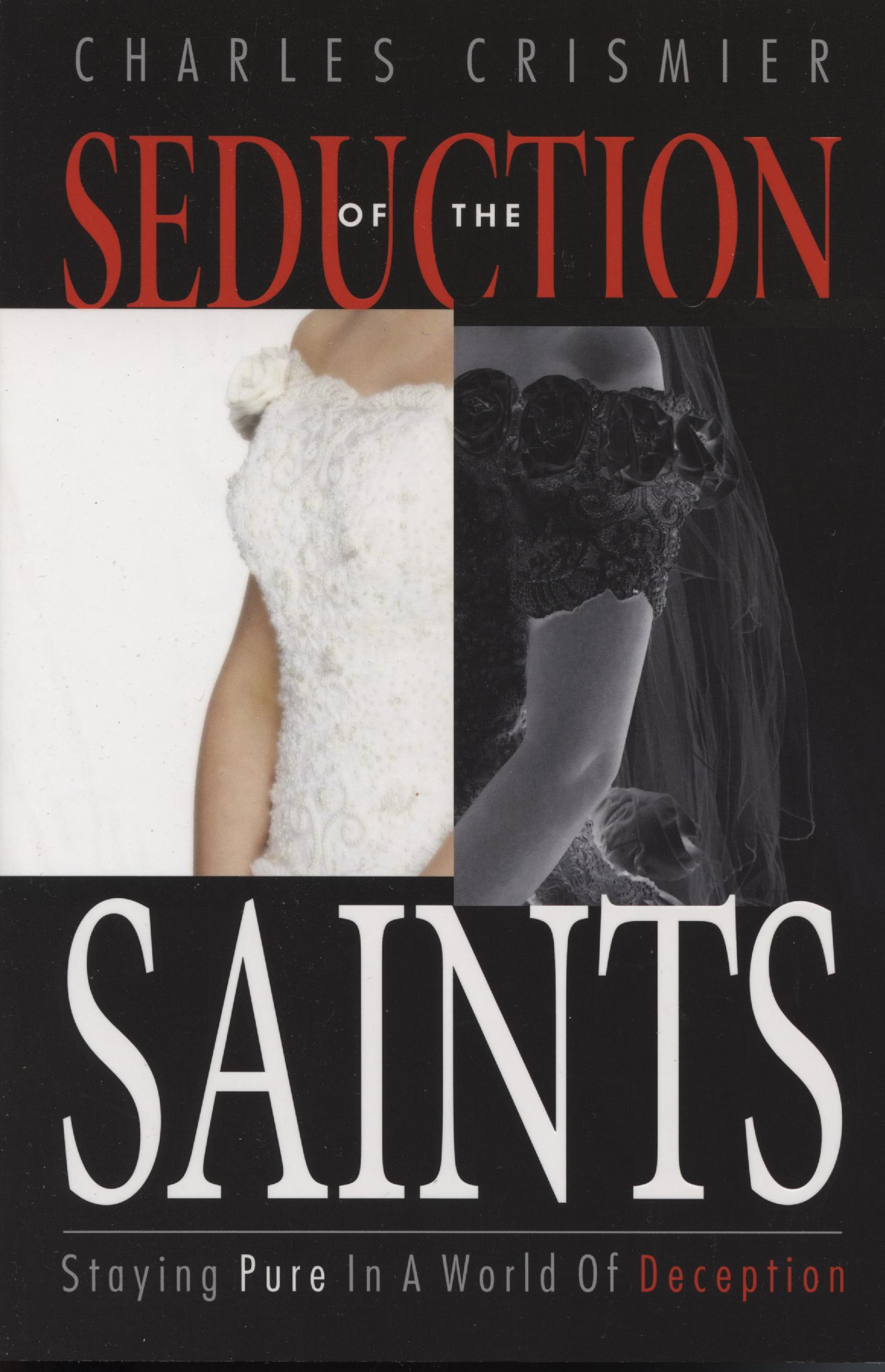 Seduction of the Saints