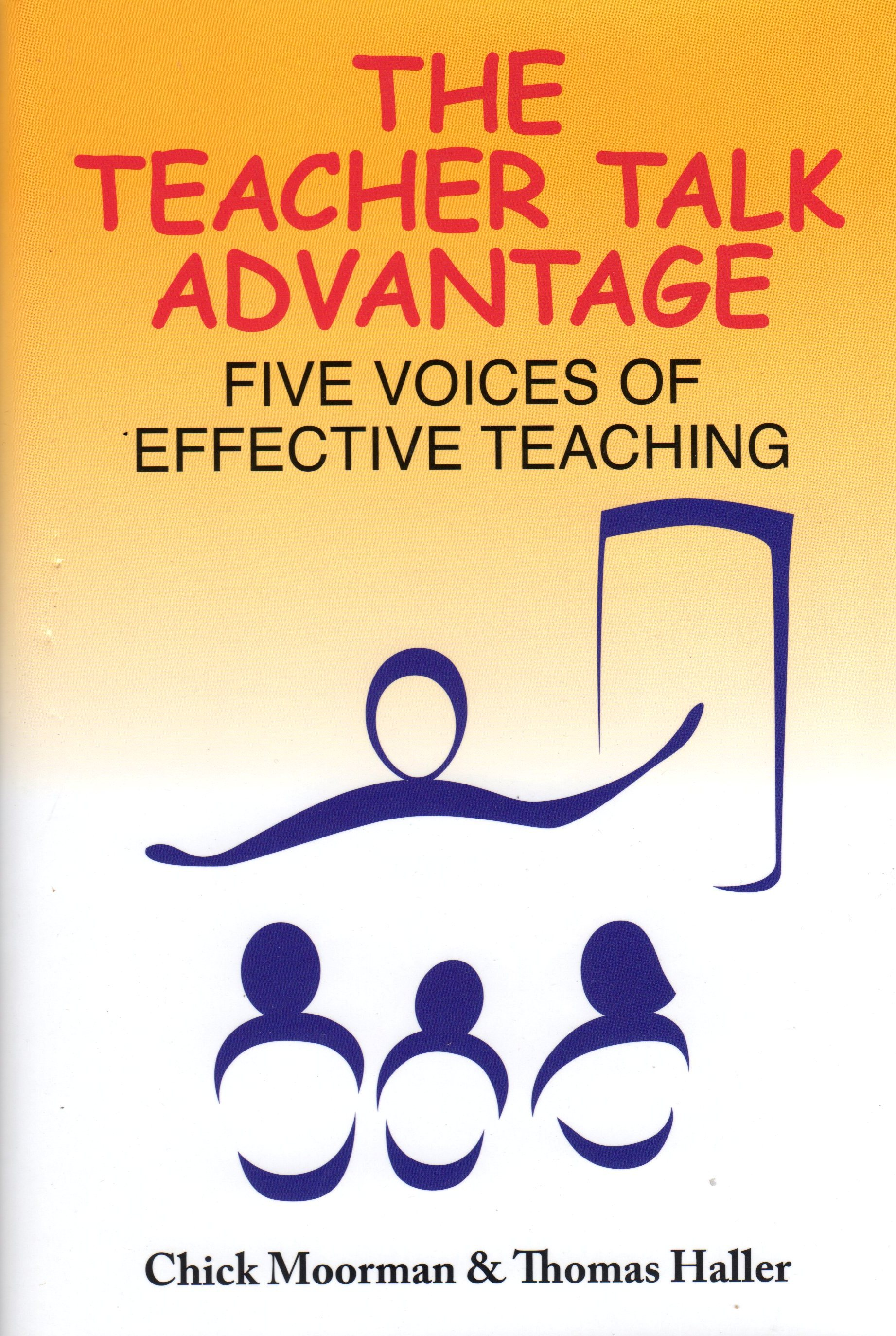 The Teacher Talk Advantage