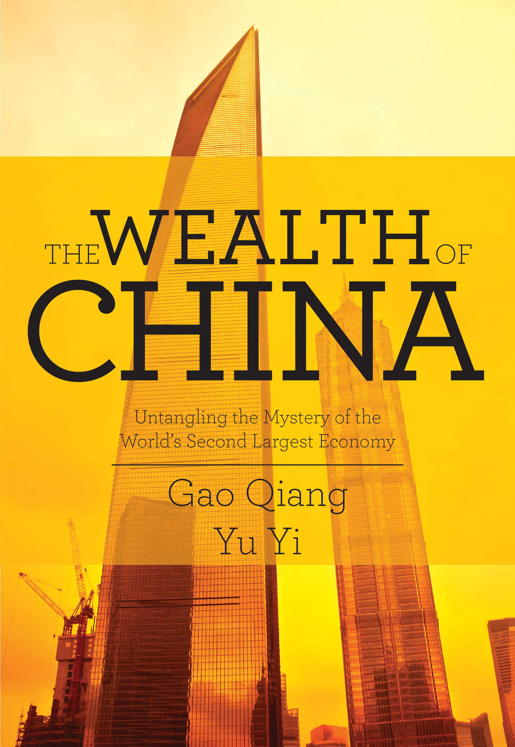 The Wealth of China: Untangling the Mystery of the World's Second Largest Economy