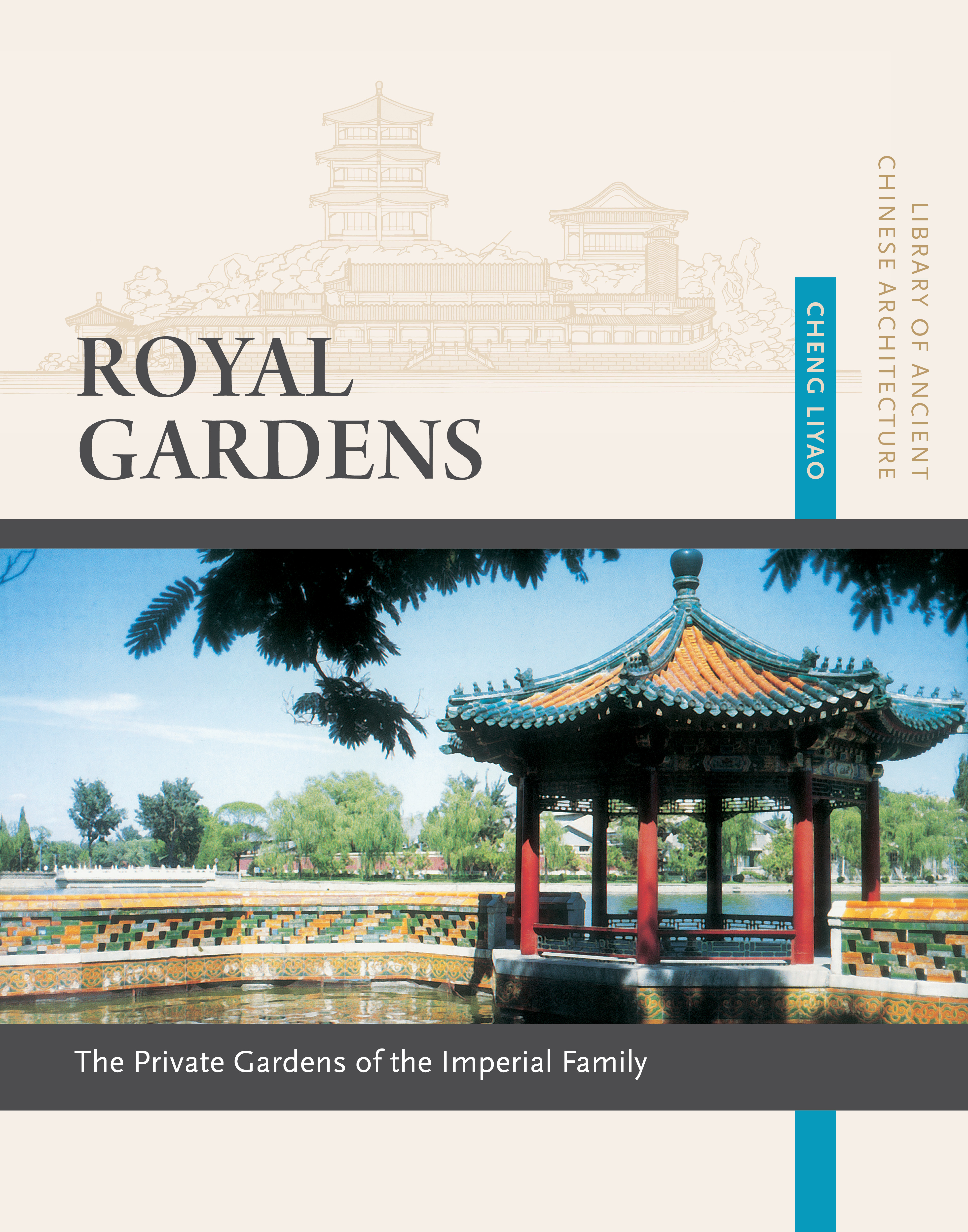 Royal Gardens: Private Gardens of the Imperial Family