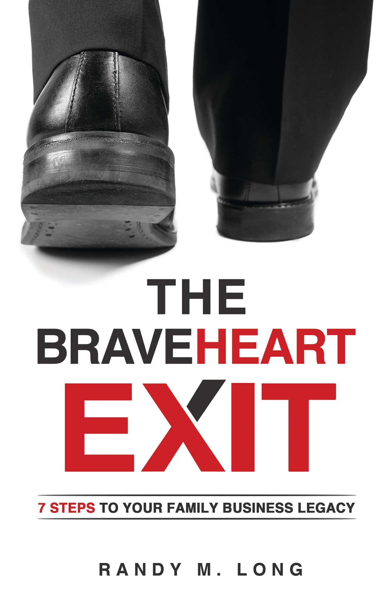 The BraveHeart Exit