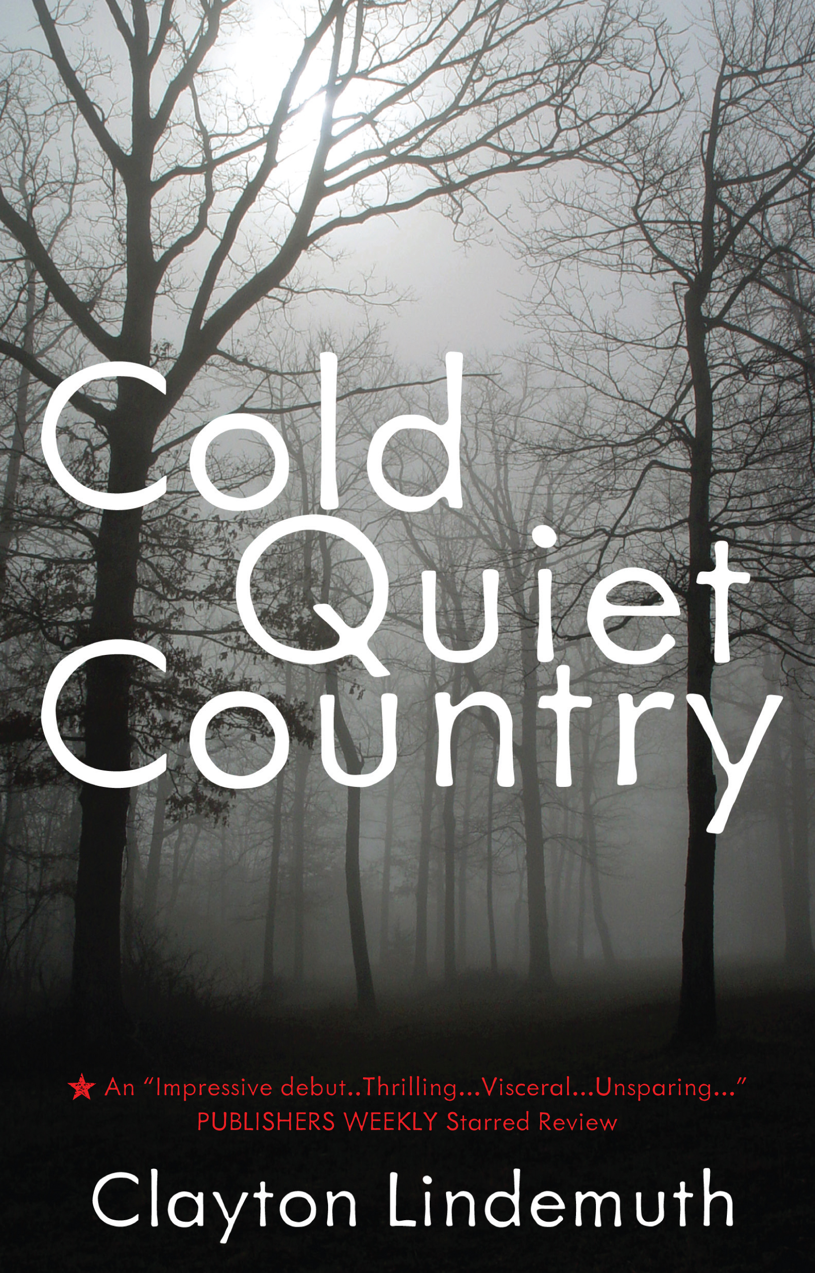 Cold Quiet Country