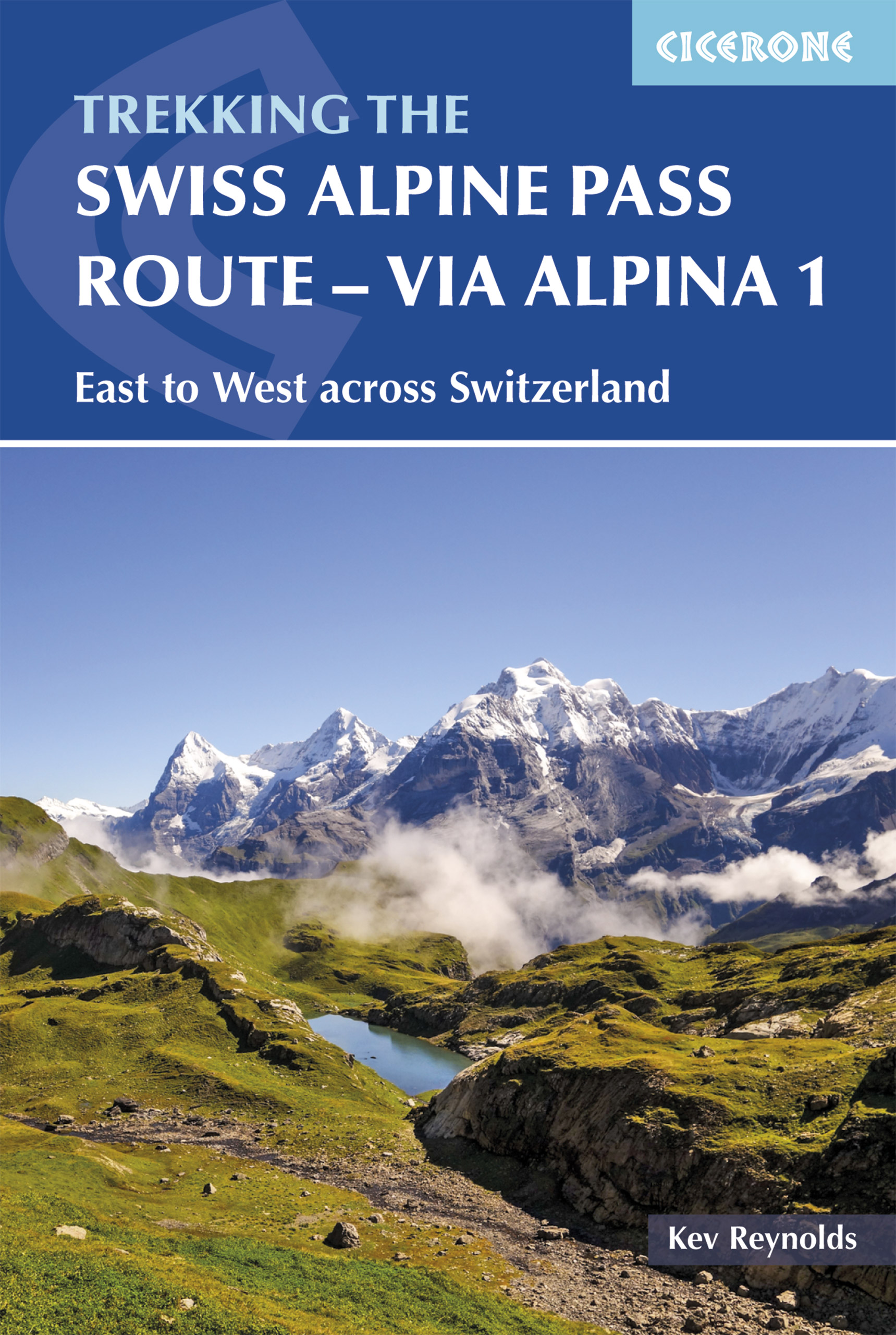 The Swiss Alpine Pass Route – Via Alpina 1