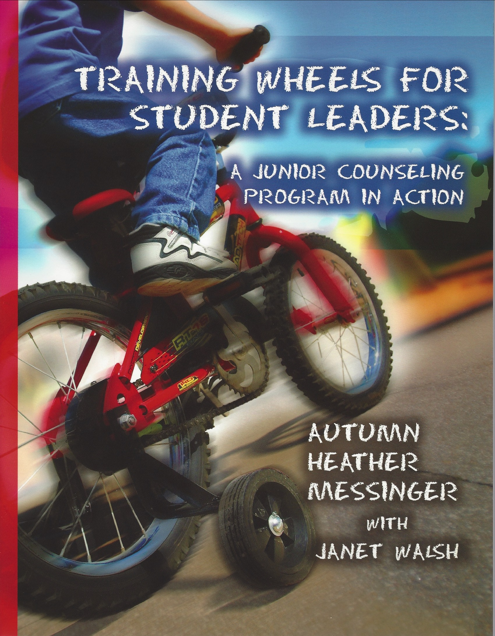 Training Wheels For Student Leaders
