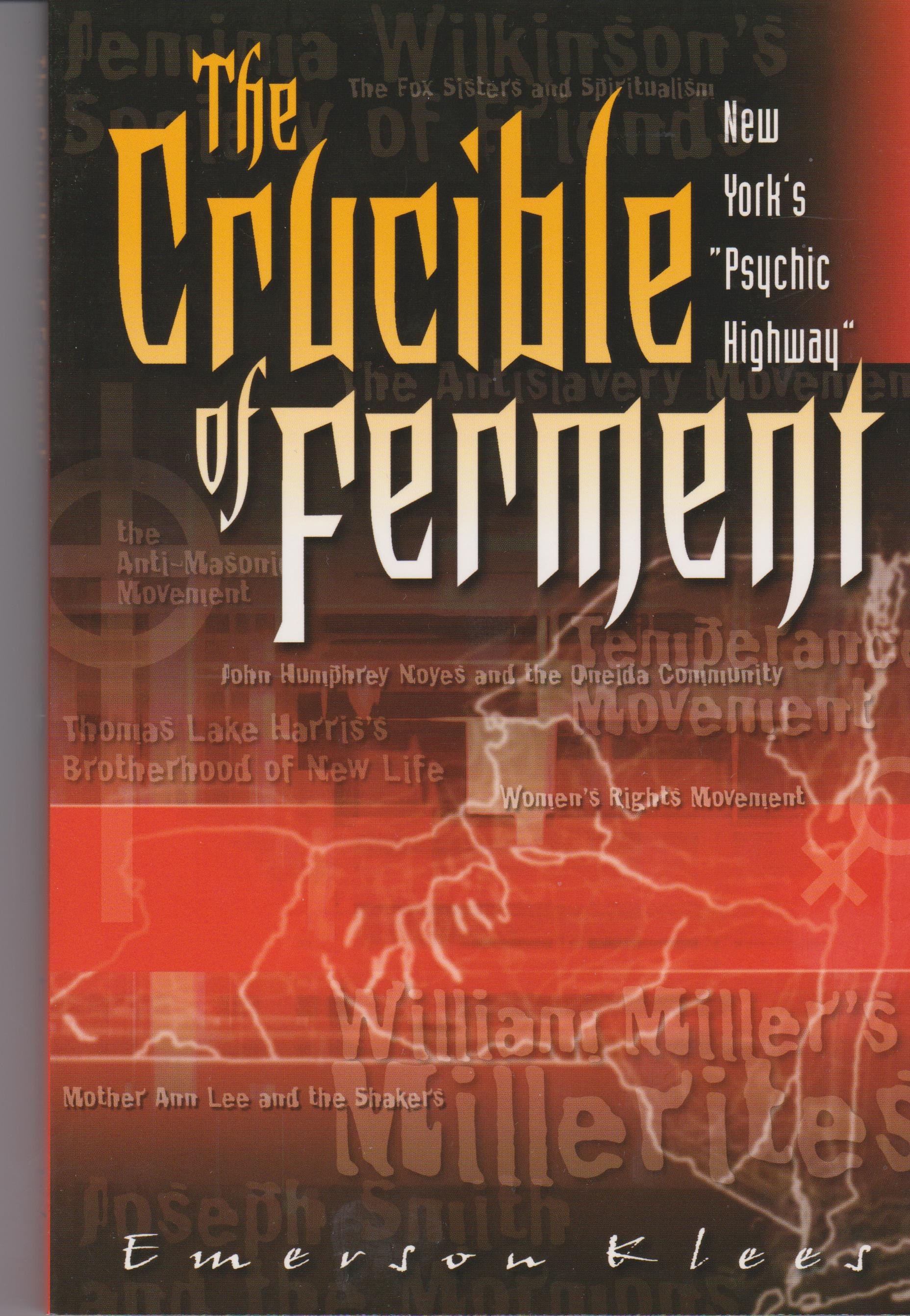 "The Crucible of Ferment: New York's ""Psychic Highway"""