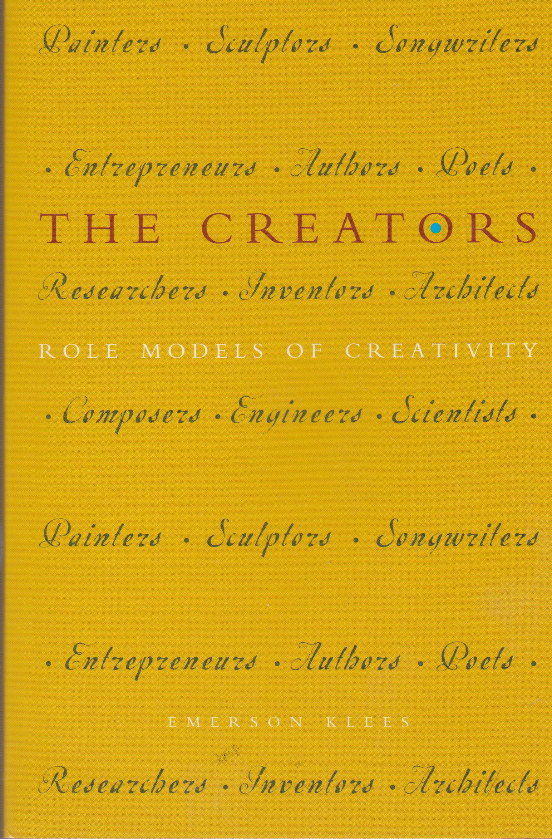 The Creators: Role Models of Creativity