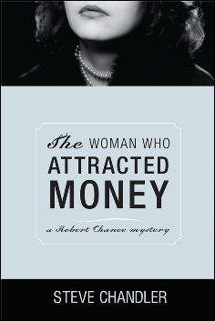 The Woman Who Attracted Money