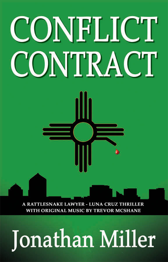 Conflict Contract: A Rattlesnake Lawyer - Luna Cruz Thriller