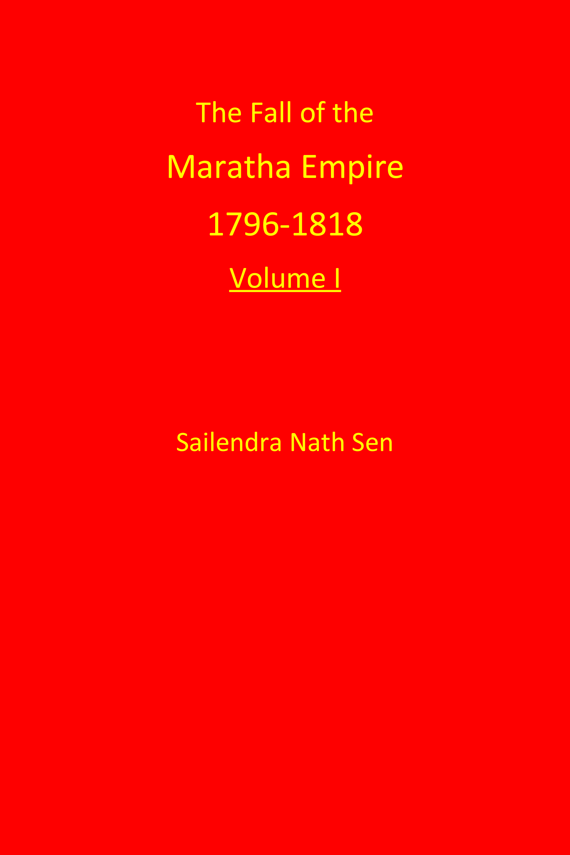 The Fall of the Maratha Empire 1796-1818