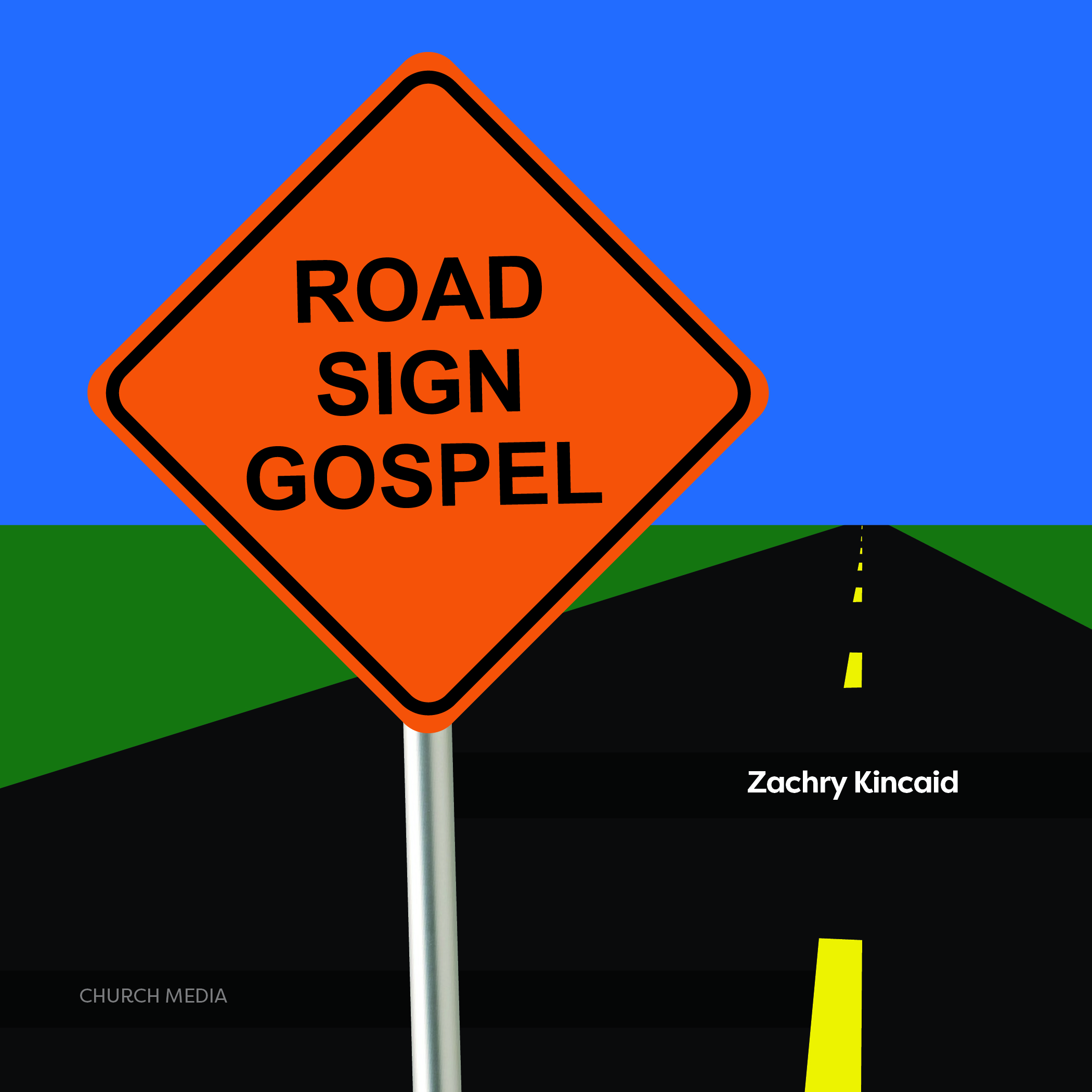 Road Sign Gospel