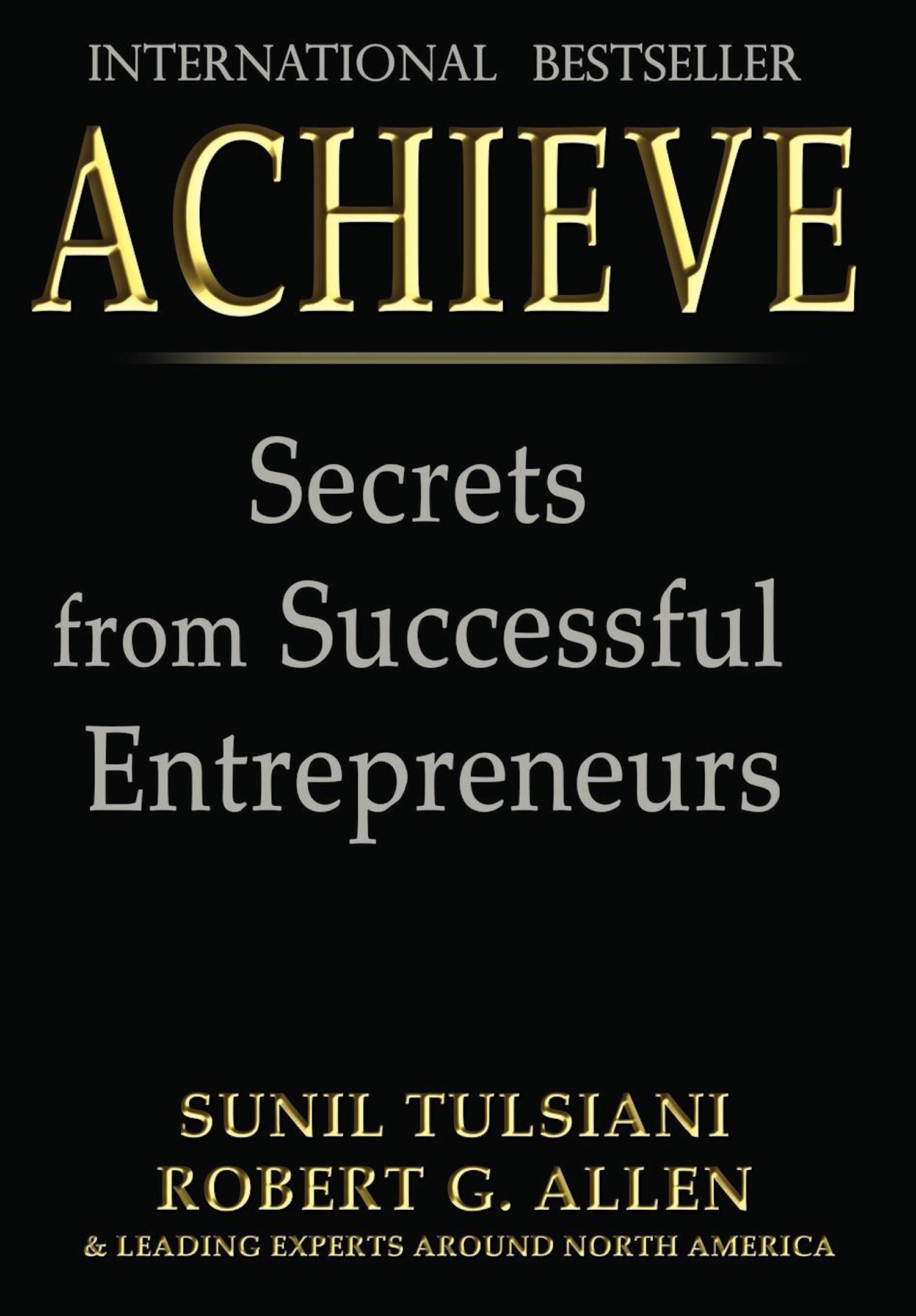 ACHIEVE: Secrets from Successful Entrepreneurs
