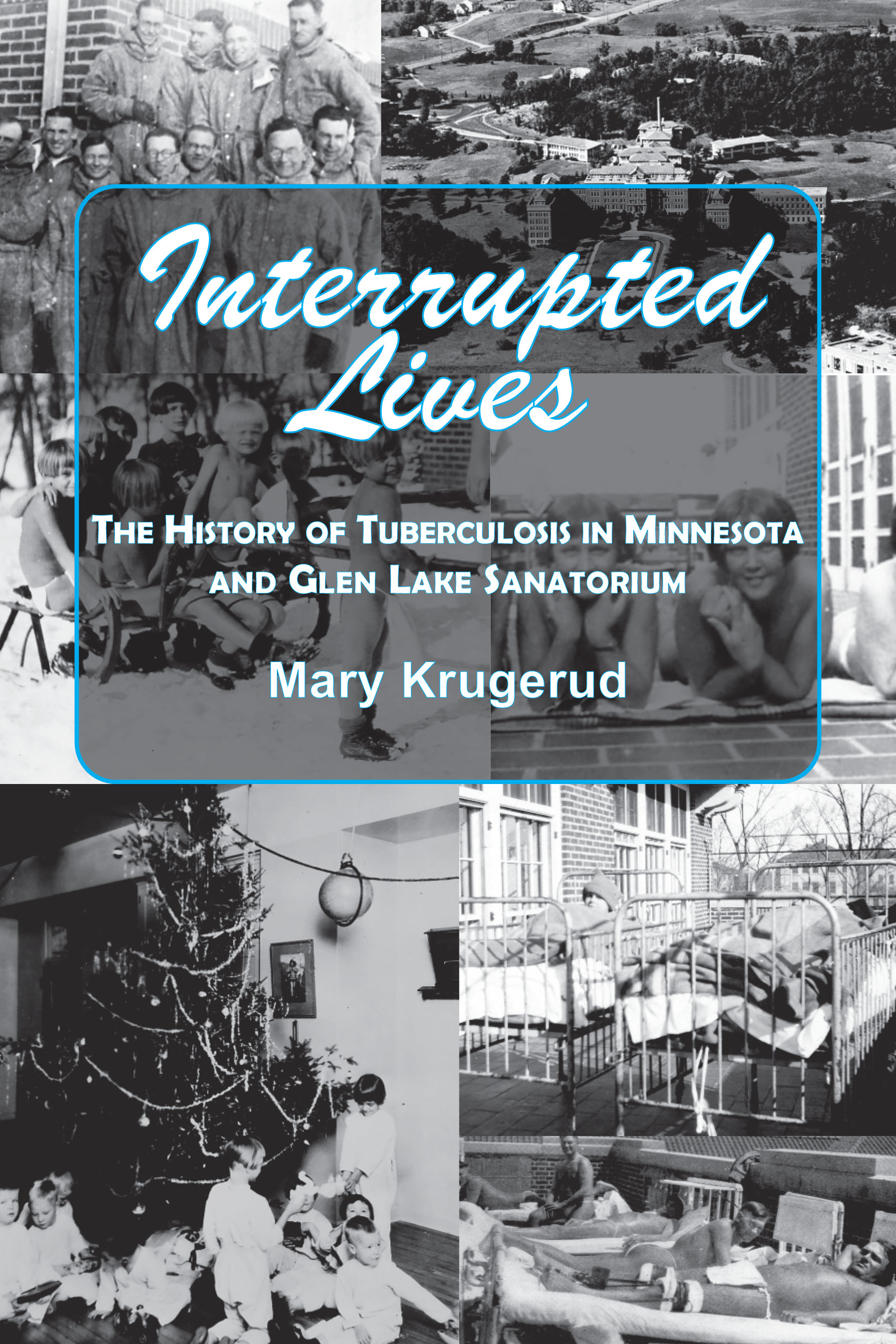Interrupted Lives