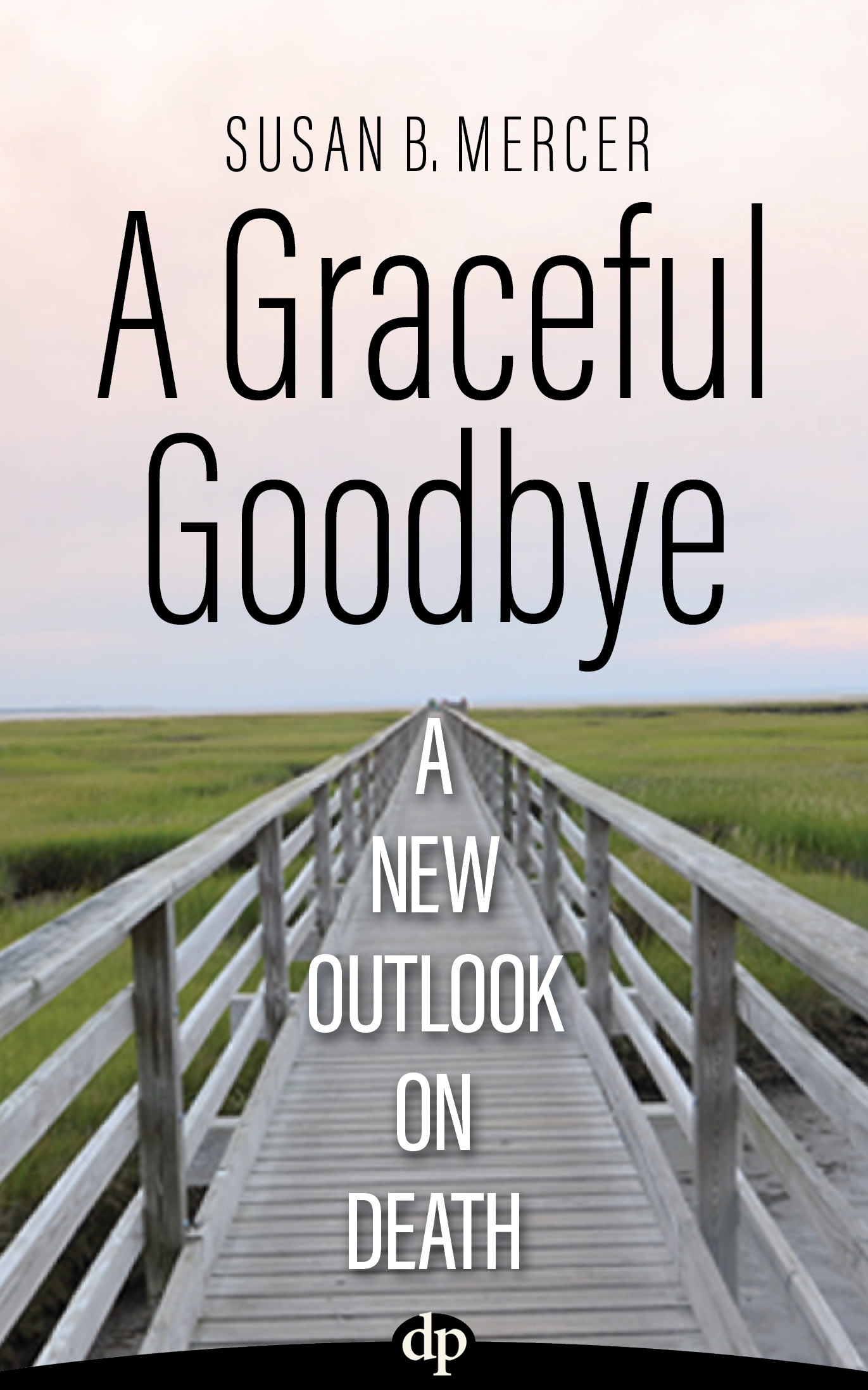 A Graceful Goodbye