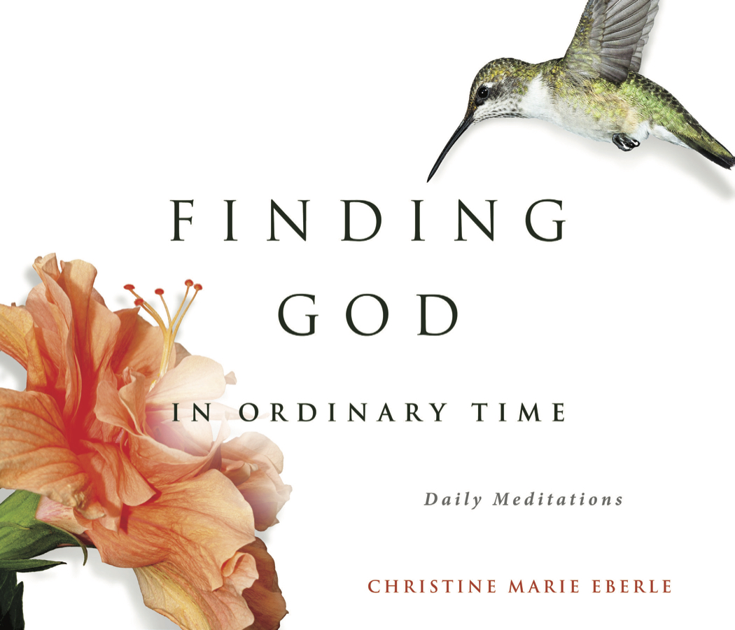 Finding God in Ordinary Time