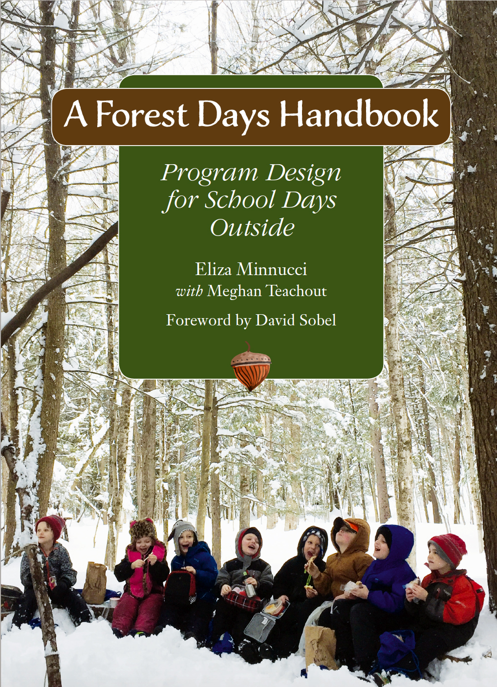 A Forest Days Handbook: Program Design for School Days Outside