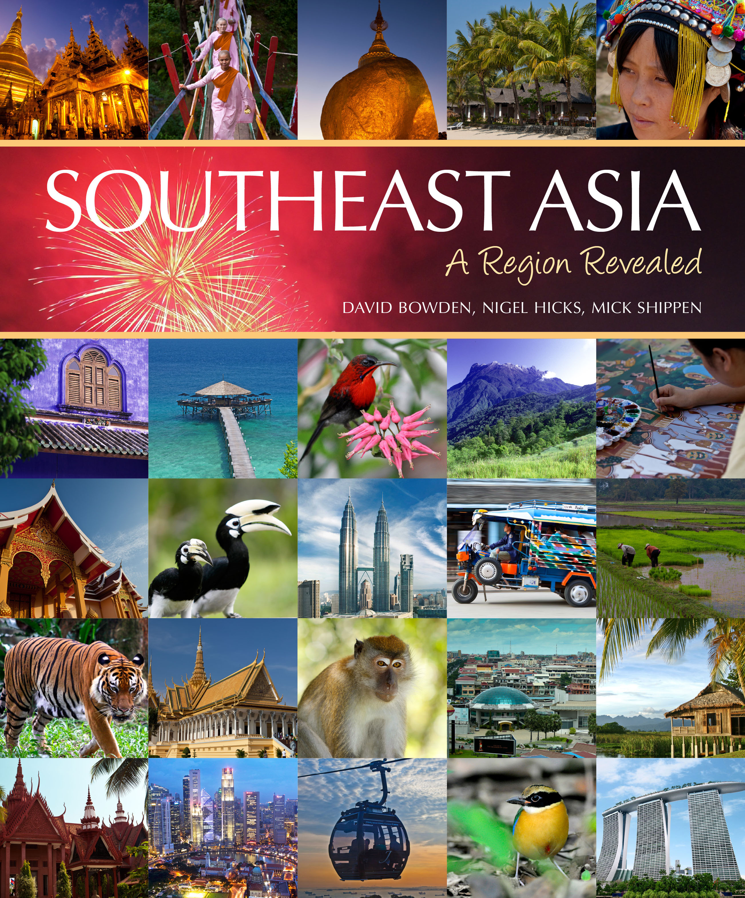 Southeast Asia: A Region Revealed