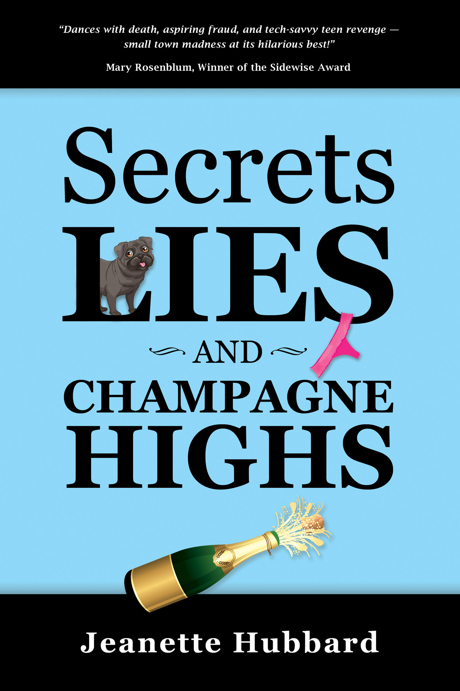 Secrets, Lies and Champagne Highs