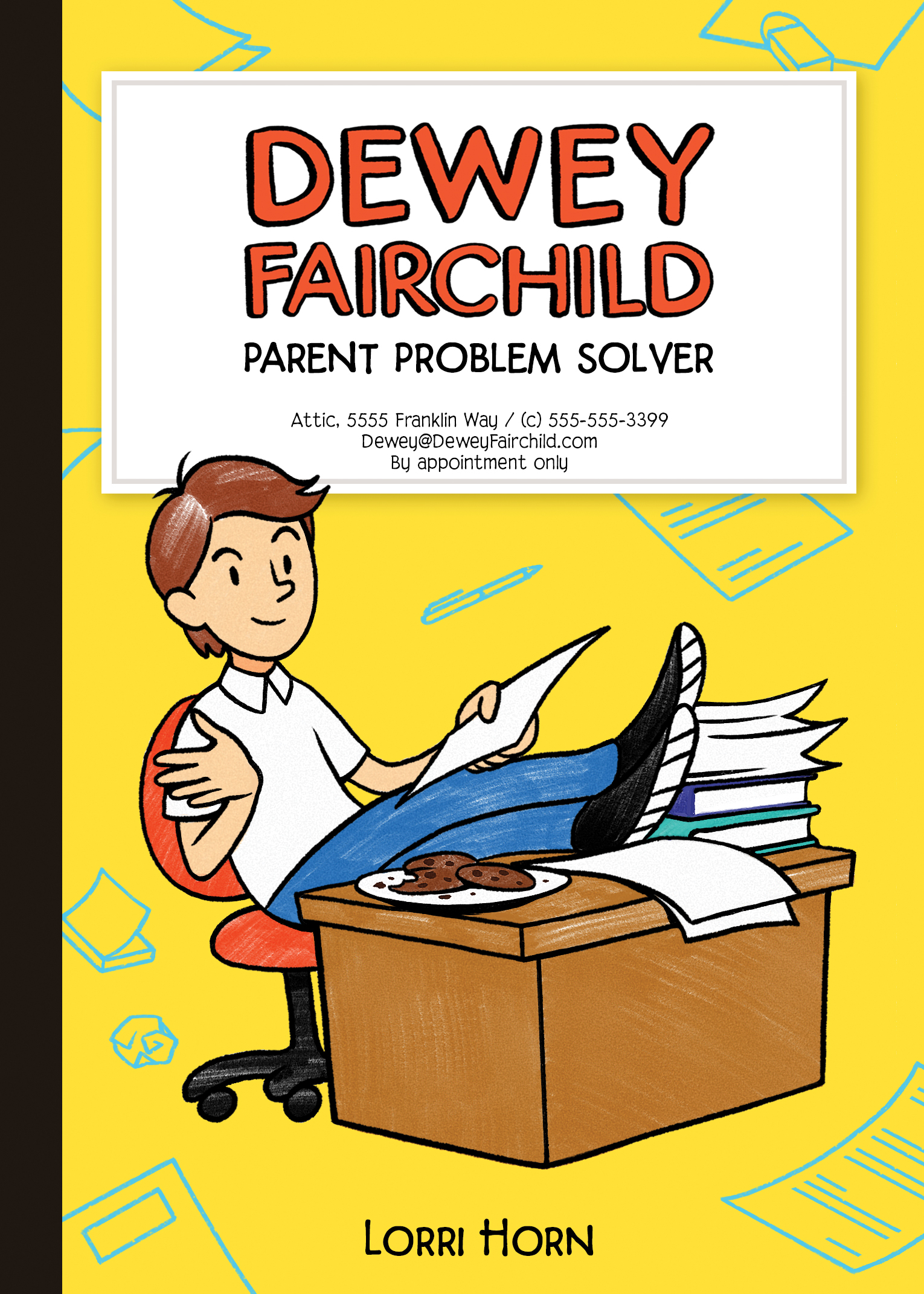 Dewey Fairchild, Parent Problem Solver