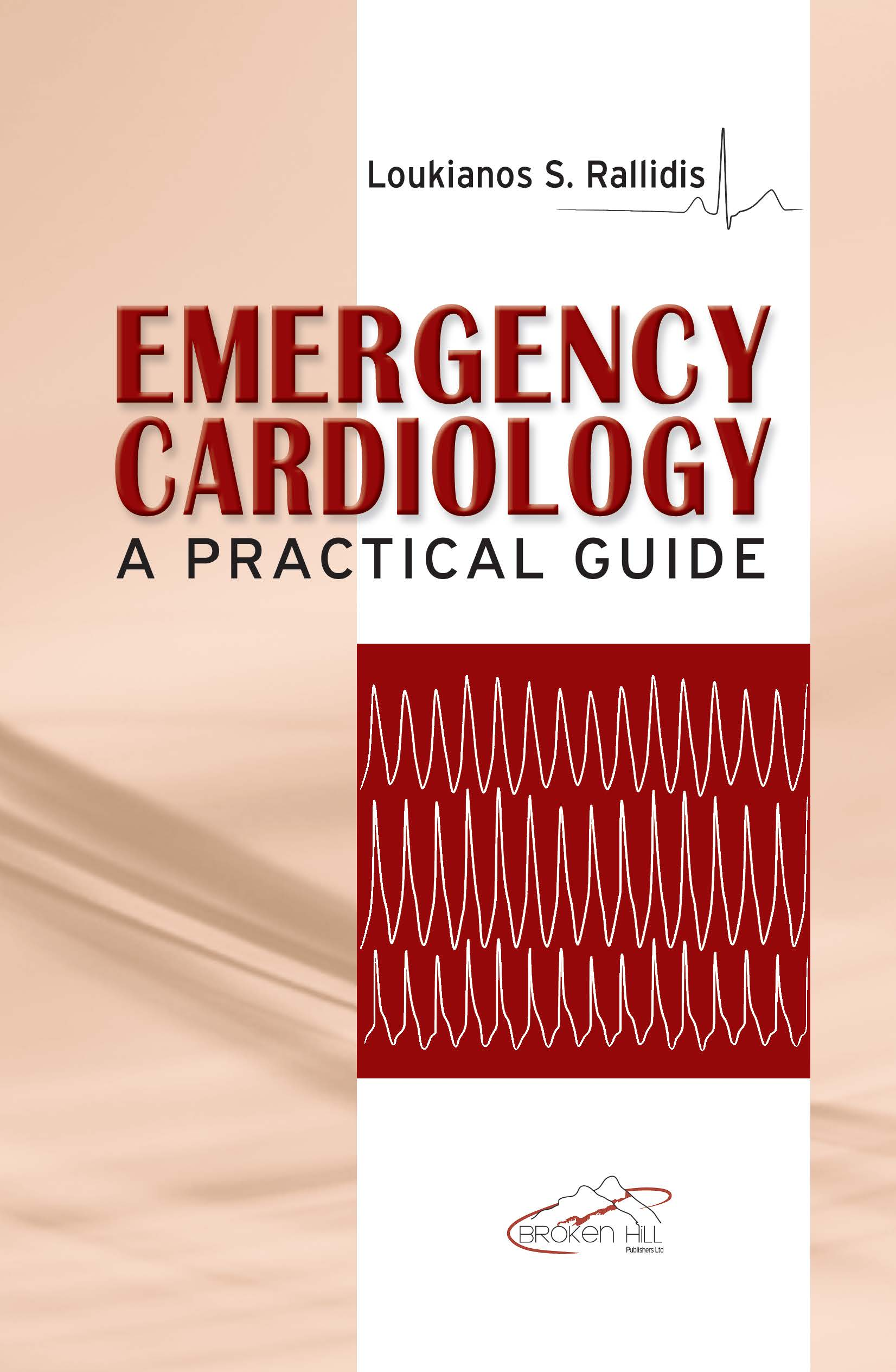 Emergency Cardiology: A Practical Guide