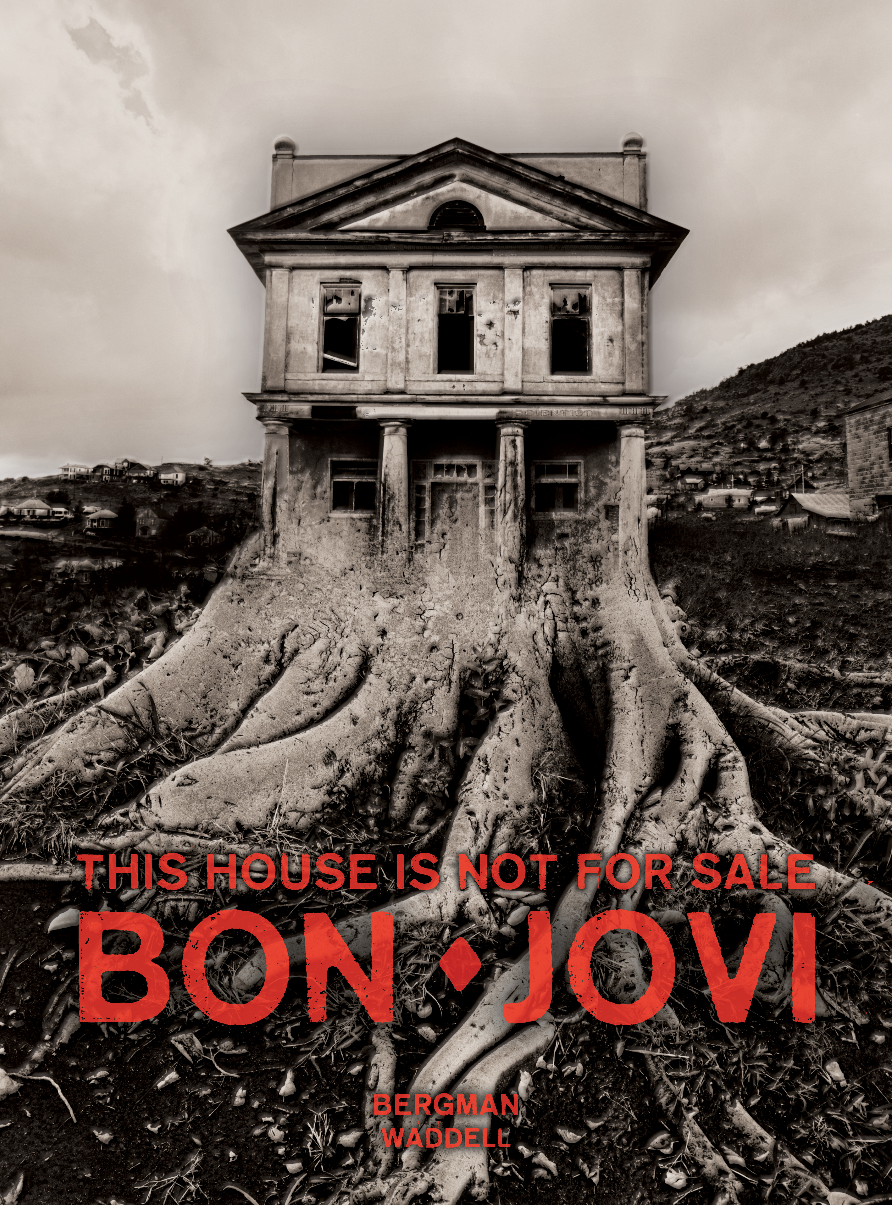 Bon Jovi : This House Is Not For Sale