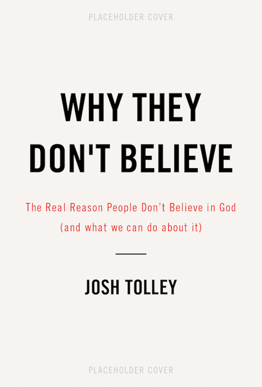 Why They Don't Believe