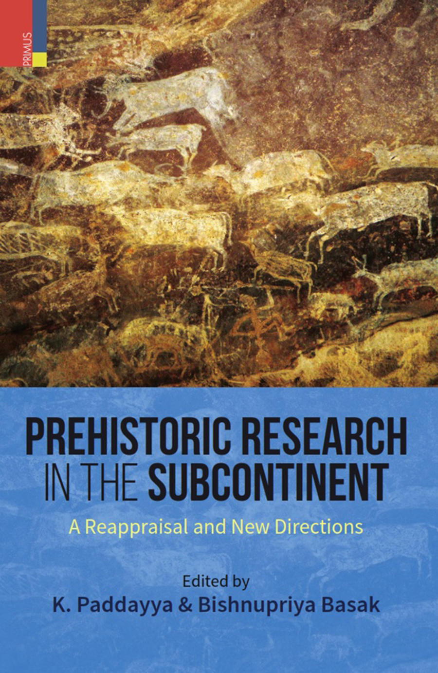 Prehistoric Research in the Subcontinent