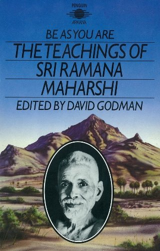 BE AS YOU ARE THE TEACHINGS OF SRI RAMANA MAHARSHI.