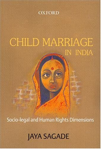 CHILD MARRIAGE IN INDIA: Socio-Legal and Human Rights Dimensions.