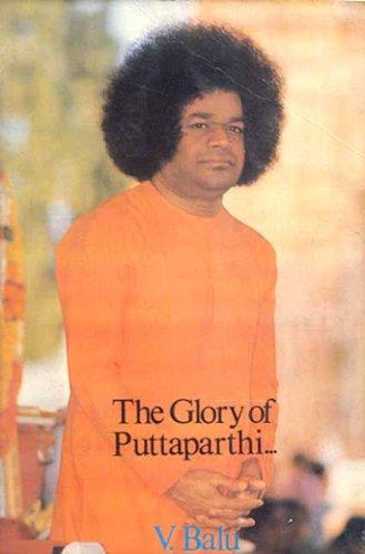 GLORY OF PUTTAPARTHI.