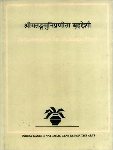 BRHADDESI OF SRI MATANGA MUNI. Kalamulasastra Series: Vol 2.