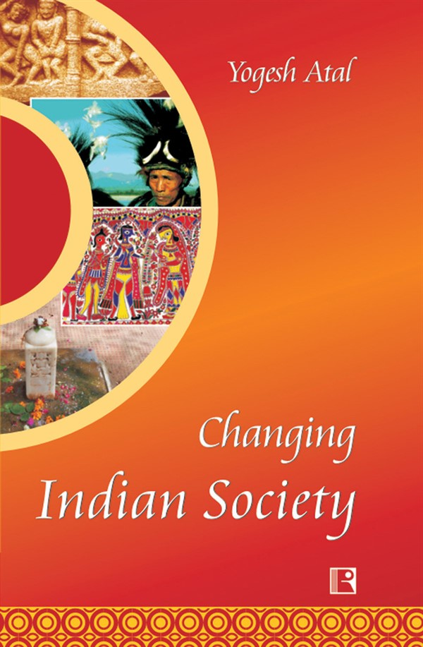 CHANGING INDIAN SOCIETY.