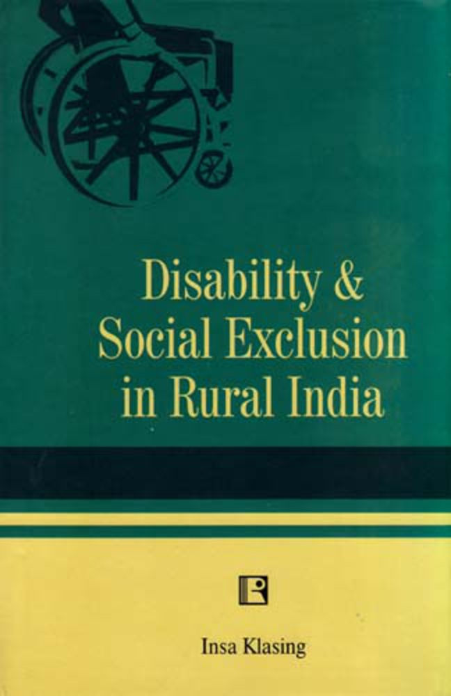 DISABILITY AND SOCIAL EXCLUSION IN RURAL INDIA.