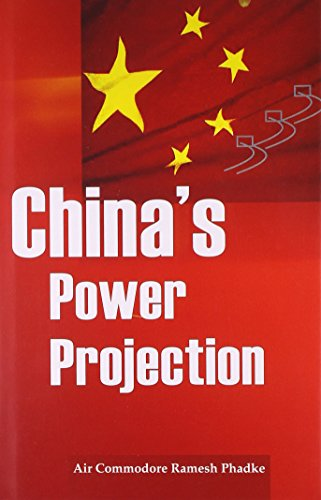CHINA'S POWER PROJECTION.