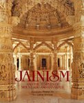 JAINISM AND THE TEMPLES OF MOUNT ABU AND RANAKPUR.