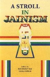 STROLL IN JAINISM.