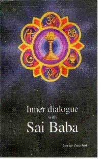 INNER DIALOGUE WITH SAI BABA.