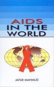 AIDS IN THE WORLD.